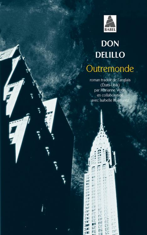 OUTREMONDE ROMAN DELILLO DON ACTES SUD